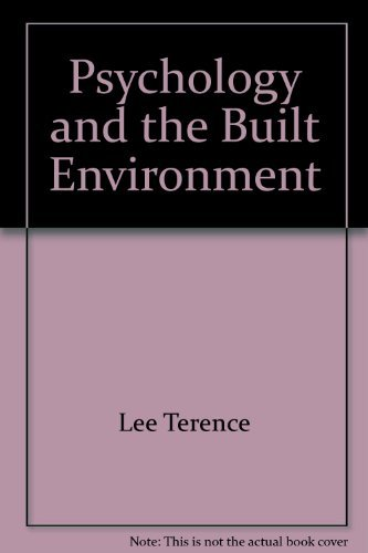 Psychology and the Built Environment by Lee Terence (1974-01-01)
