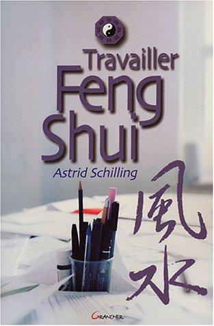 Travailler Feng Shui