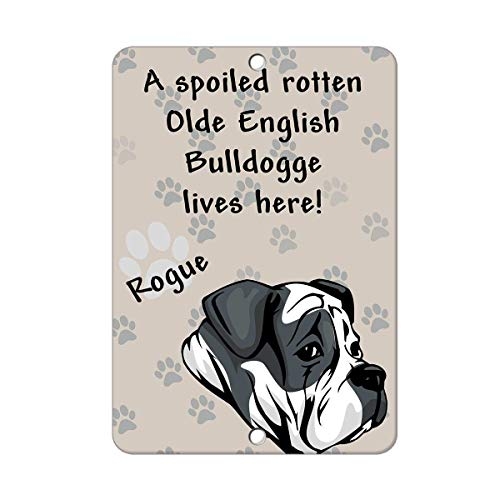 DOGT Metal Sign 12x16 inches Yard Fence Garage Decorative Sign Spoiled Rotten Olde English Bulldogge Dog Lives Here Safety Sign Metal Pet Sign Gift -