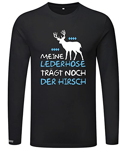 Meine Lederhose trägt noch der Hirsch - Oktoberfest - Herren Langarmshirt Schwarz