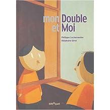 Mon Double et Moi