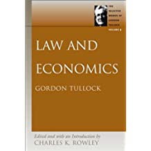 Law and Economics (Selected Works of Gordon Tullock (Paperback))