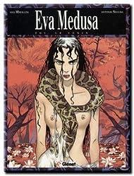 Eva Medusa, Tome 2 : Toi, le désir