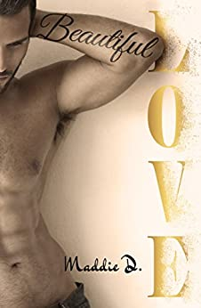 Beautiful Love (French Edition) by [D., Maddie]