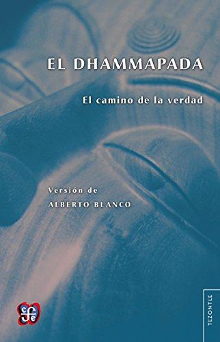 El Dhammapada. El camino de la verdad (Tezontle)