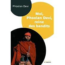 Moi, Phoolan Devi, reine des bandits