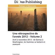 Une rétrospective de l'année 2012 - volume 2