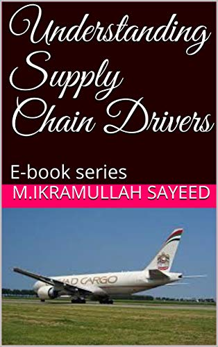 Understanding Supply Chain Drivers: E-book series (English Edition)