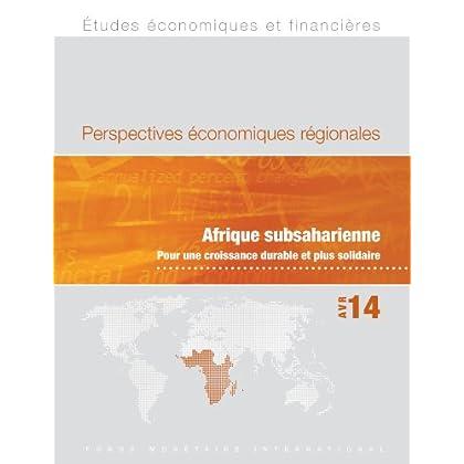 Regional Economic Outlook, April 2014: Sub-Saharan Africa: Fostering Inclusive Growth