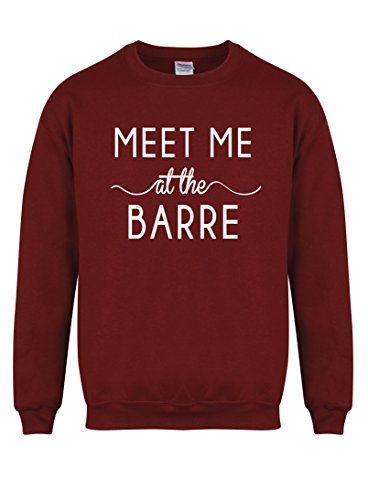 Meet Me At The Barre - Maroon - Unisex Fit Sweater - Fun Slogan Jumper (Small - Chest 34-36 inches, w/White)