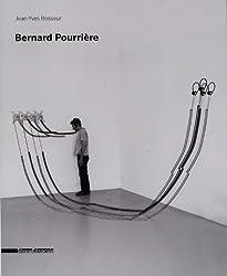 Bernard Pourriere by Jean-Yves Bosseur (2011-10-15)