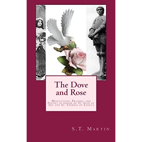 The Dove and Rose: Prayers, Poetry, and Meditations Devoted to