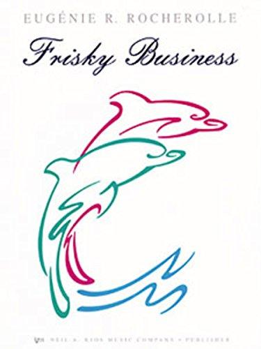 GP377 - Frisky Business - Rocherolle Frisky Business