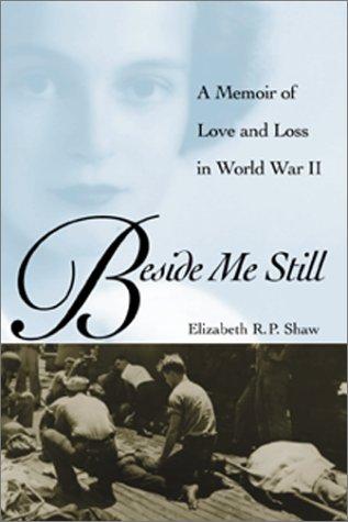 beside-me-still-a-memoir-of-love-and-loss-in-world-war-ii
