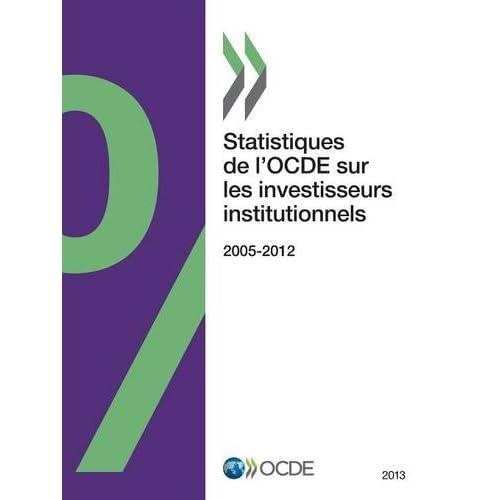 Statistiques de l'OCDE sur les investisseurs institutionnels 2013