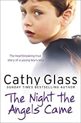 [The Night the Angels Came] (By: Cathy Glass) [published: November, 2011]