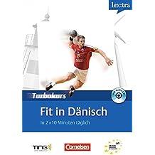 Lextra - Dänisch - Turbokurs: A1 - Fit in Dänisch: Selbstlernbuch mit Hör-CD. TING-fähig