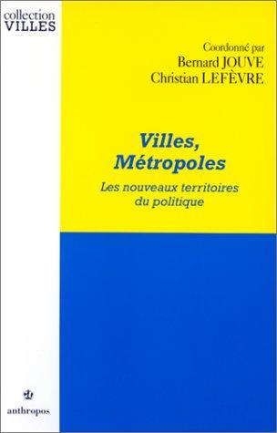 Villes, mtropoles