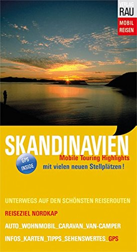 Skandinavien: Reiseziel Nordkap (Mobil Reisen - Die schönsten Auto- & Wohnmobil-Touren)
