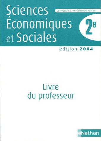 Sciences Economiques et Sociales 2e : Livre du prof