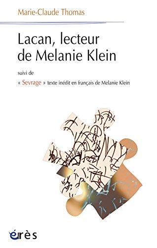 Lacan, lecteur de Mélanie Klein : Suivi de Sevrage texte inédit en français de Mélanie Klein