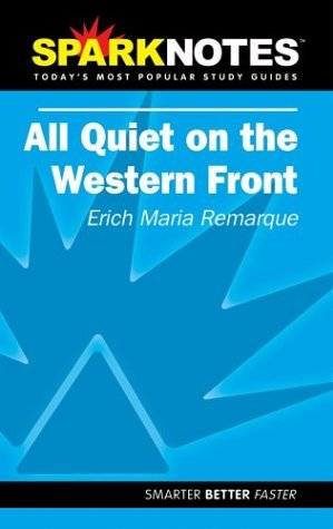 all-quiet-on-the-western-front-sparknotes-by-erich-m-remarque-2004-11-01
