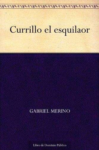 Currillo el esquilaor por Gabriel Merino
