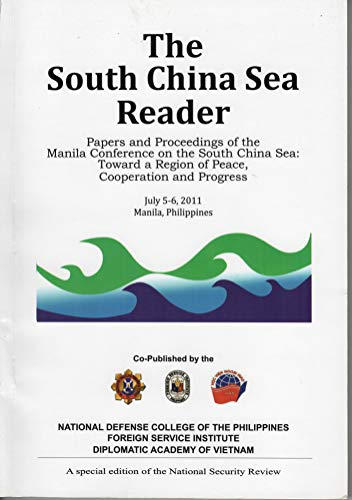 The South China Sea Reader : Papers and Proceedings of the Manila Conference on the South China Sea: Toward a Region of Peace, Cooperation and Progress (English Edition) Carlyle China