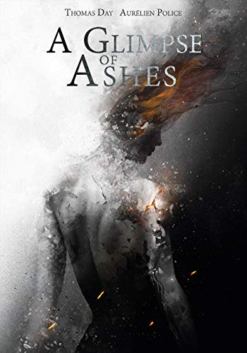A Glimpse of Ashes (English Edition)