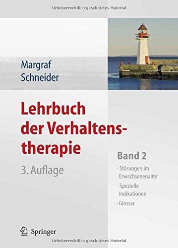 Lehrbuch der Verhaltenstherapie: Band 2: Störungen im Erwachsenenalter - Spezielle Indikationen - Glossar