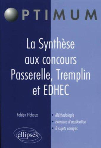 Réussir l'épreuve d'analyse & de synthèse au concours passerelle/tremplin par Fichaux