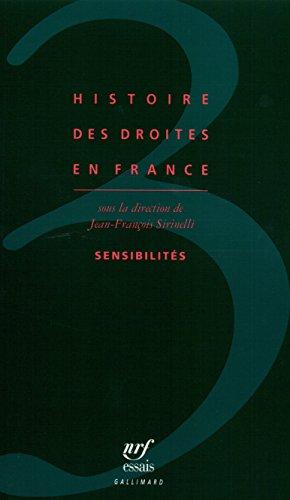 Histoire des droites en France, tome 3 : Sensibilités