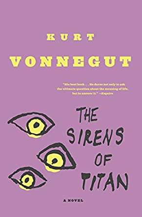 The Sirens Of Titan A Novel English Edition Ebook Vonnegut Kurt Kindle Shop