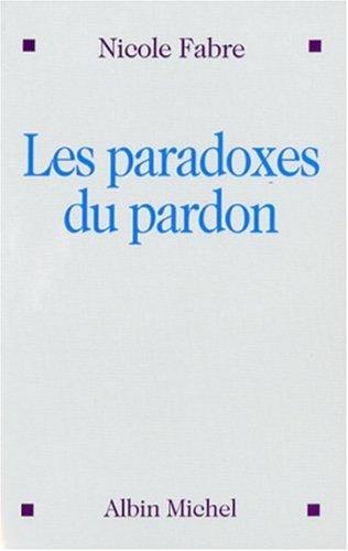 Les paradoxes du pardon