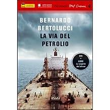 La via del petrolio DVD Con libro (Italienisch) Taschenbuch – 1 Januar 2010
