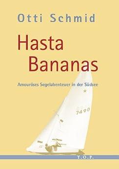 Hasta Bananas von [Schmid, Otti]