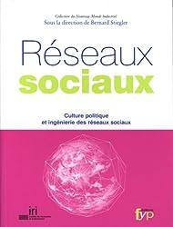 Réseaux sociaux : Culture politique et ingénierie des réseaux sociaux