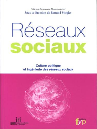 reseaux-sociaux-culture-politique-et-ingenierie-des-reseaux-sociaux