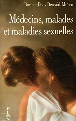Médecins, malades et maladies sexuelles / Bensaid Mréjen, Dody / Réf: 22455