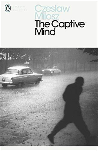 The Captive Mind (Penguin Modern Classics) por Czeslaw Milosz