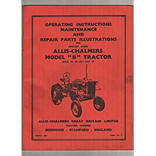 Allis-Chalmers Model B Tractor Maintenance Manual