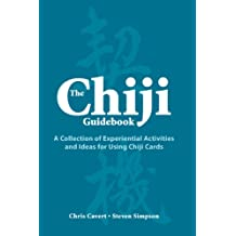 The Chiji Guidebook: A Collection of Experiential Activities and Ideas for Using Chiji Cards