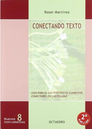 Conectando texto: Guía para el uso efectivo de elementos conectores en castellano (Nuevos Instrumentos)