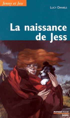 Jenny et Jess, Tome 1 : La naissance de Jess