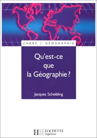 Qu'est-ce que la géographie ?