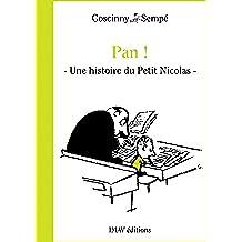 """Pan !: Une histoire extraite des """"Bêtises du Petit Nicolas"""""""