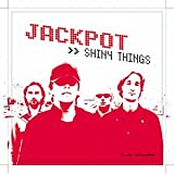 Songtexte von Jackpot - Shiny Things