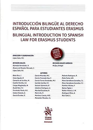 Introducción Bilingüe al Derecho Español Para Estudiantes Erasmus. Bilingual Introduction to Spanish law for Erasmus Students (Manuales de Filosofía, Introducción y Teoría del Derecho)