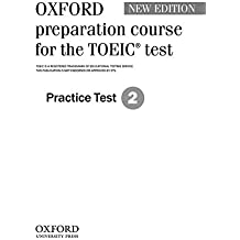 Oxford preparation course for the TOEIC® test: Practice Test 2
