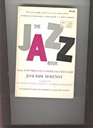 The jazz book;: From New Orleans to rock and free jazz,